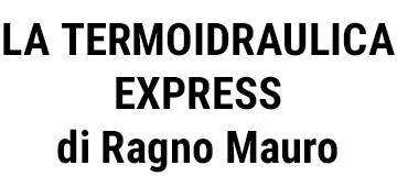 LA TERMOIDRAULICA EXPRESS di Ragno Mauro